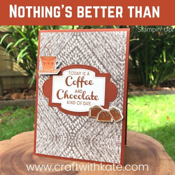 Nothing's Better Than card for CCBH Cajun Craze by Kate Morgan, Stampin Up Australia 2021