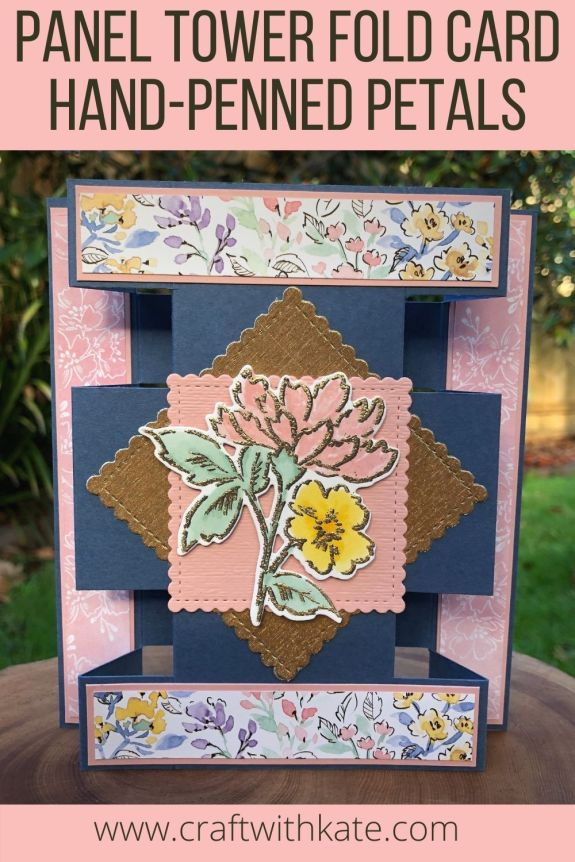 Panel Tower Fold Card using Hand-Penned Petals by Kate Morgan, Stampin Up Australia 2021