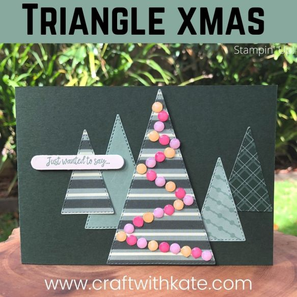 Stitched Triangle Trees card for HOC blog hop by Kate Morgan, Stampin Up Australia 2021