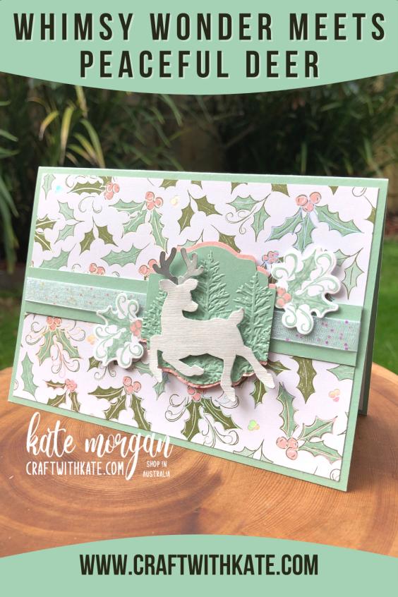 Whimsy & Wonder DSP meets Peaceful Deer Handmade Christmas Card HOC by Kate Morgan, Stampin Up Australia, Christmas 2021
