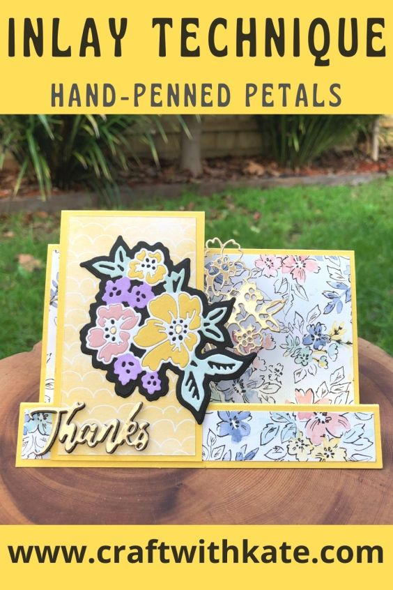 Inlay Technique Fancy Fold card using Hand-Penned Bundle for Daffodil Delight CCS by Kate Morgan, Stampin Up Australia 2021