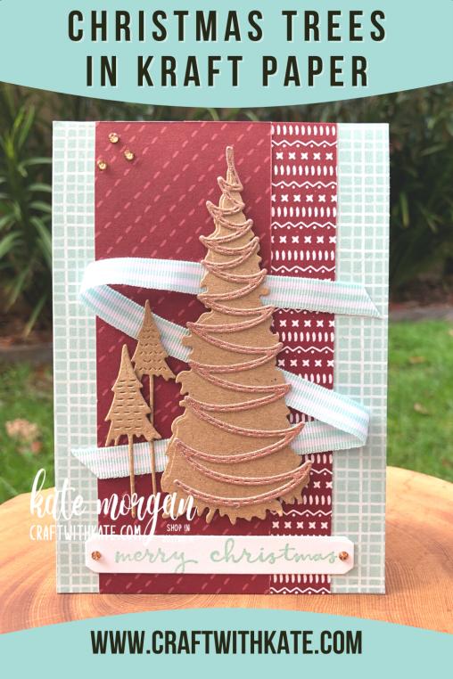 Whimsy & Wonder Kraft Christmas Trees Card HOC by Kate Morgan, Stampin Up Australia, Christmas 2021